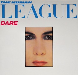 THE-HUMAN-LEAGUE---DARE-2014-EU-LP-1 2.jpg